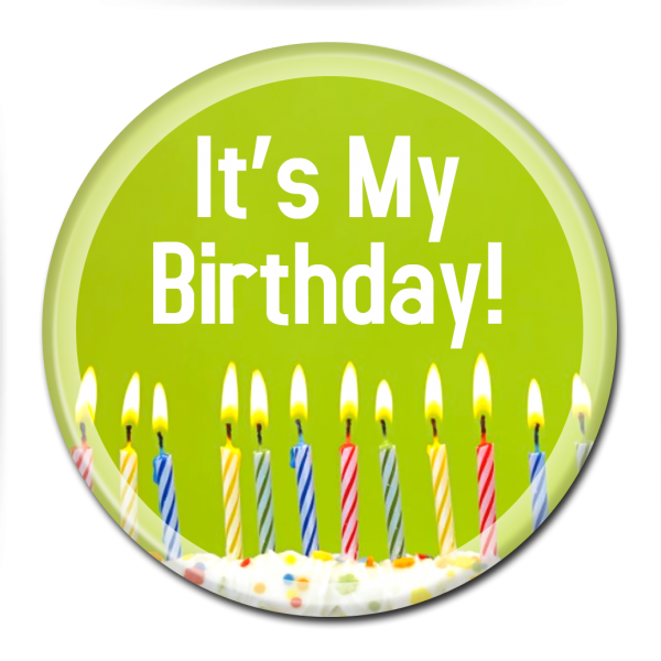 Birthday Buttons - It's My Birthday Candles