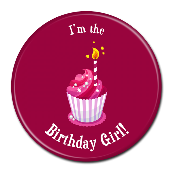 Birthday Buttons - I'm The Birthday Girl