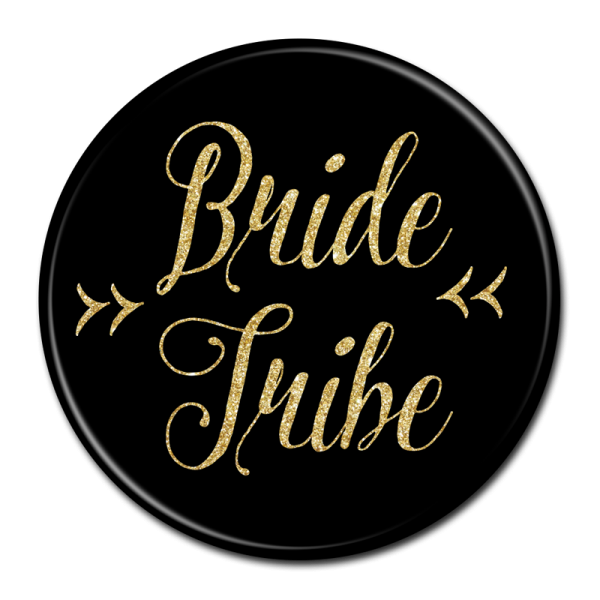 Bachelorette Party Buttons - Bride Tribe Black & Gold
